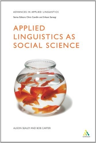 Applied Linguistics as Social Science (Advances in Applied Linguistics) - New Bo